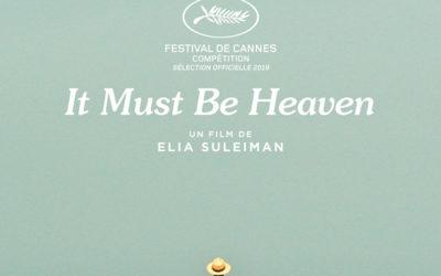 It must be Heaven – La critique du film